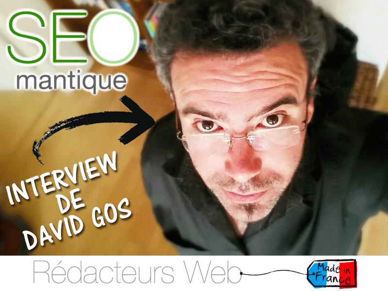 L'interview de David Gos aka SEOmantique